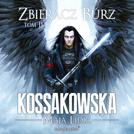 okładka Zbieracz burz. Tom 2, Audiobook   Lidia Kossakowska Maja