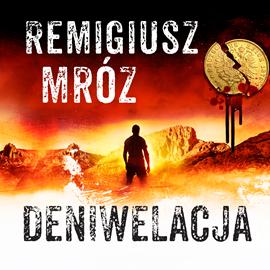 okładka Deniwelacjaaudiobook | MP3 | Mróz Remigiusz