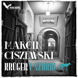 okładka Krüger. Tom 1 - Szakalaudiobook | MP3 | Ciszewski Marcin