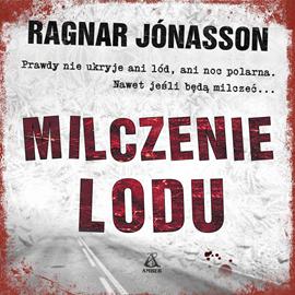 okładka Milczenie lodu, Audiobook | Jonasson Ragnar