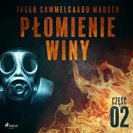 okładka Płomienie winy: część 2, Audiobook   Gammelgaard Madsen Inger