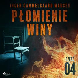 okładka Płomienie winy: część 4, Audiobook   Gammelgaard Madsen Inger