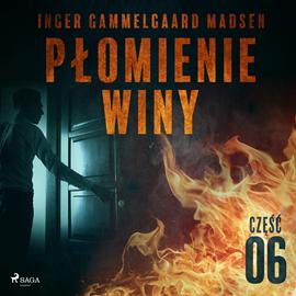 okładka Płomienie winy: część 6, Audiobook   Gammelgaard Madsen Inger