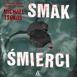 okładka Smak śmierci, Audiobook | Tsokos Michael