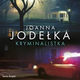 okładka Kryminalistka, Audiobook | Joanna Jodełka