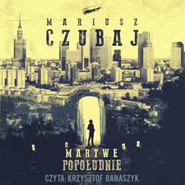 okładka Martwe popołudnieaudiobook   MP3   Mariusz Czubaj