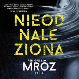 okładka Nieodnaleziona, Audiobook | Remigiusz Mróz