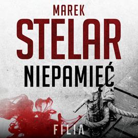 okładka Niepamięć. Tom 1audiobook | MP3 | Marek Stelar