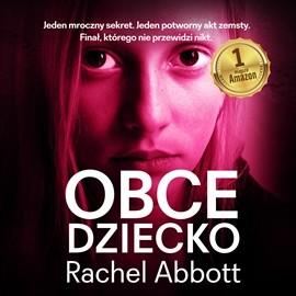 okładka Obce dzieckoaudiobook | MP3 | Rachel Abbott