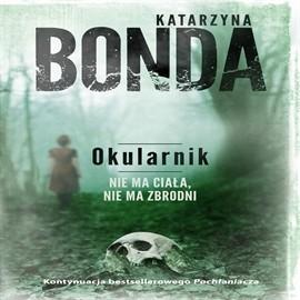 okładka Okularnik, Audiobook | Bonda Katarzyna