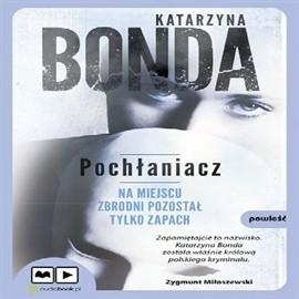 okładka Pochłaniacz, Audiobook | Bonda Katarzyna