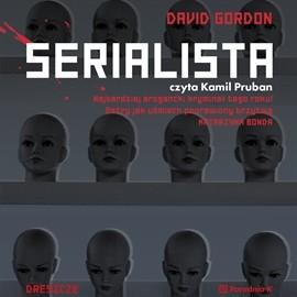 okładka Serialista, Audiobook | David Gordon