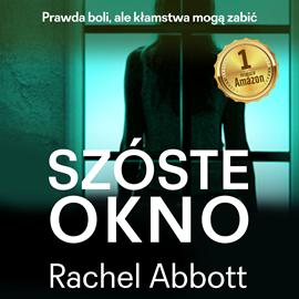okładka Szóste oknoaudiobook   MP3   Rachel Abbott