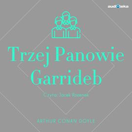 okładka Trzej Panowie Garrideb, Audiobook | Arthur Conan Doyle