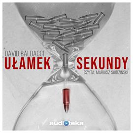 okładka Ułamek Sekundy, Audiobook   Baldacci David