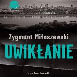okładka Uwikłanie, Audiobook | Miłoszewski Zygmunt