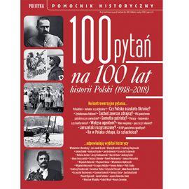 okładka 100 pytań na 100 lat historii Polskiaudiobook | MP3 | autor zbiorowy