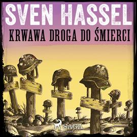 okładka Krwawa droga do śmierci, Audiobook | Hassel Sven