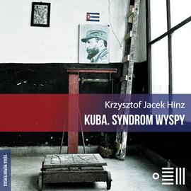 okładka Kuba. Syndrom wyspy, Audiobook | Jacek Hinz Krzysztof