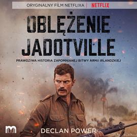 okładka Oblężenie Jadotville, Audiobook | Declan Power