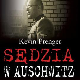 okładka Sędzia w Auschwitz, Audiobook | Prenger Kevin