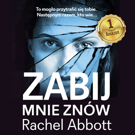 okładka Zabij mnie znów , Audiobook | Abbott Rachel