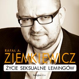 okładka Życie seksualne lemingów, Audiobook | A. Ziemkiewicz Rafał