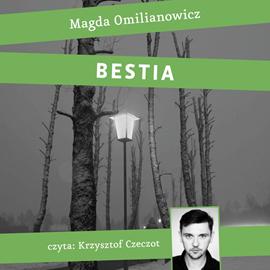 okładka Bestia. Studium zła, Audiobook | Omilianowicz Magdalena