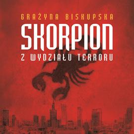 okładka Skorpion z Wydziału Terroru, Audiobook | Biskupska Grażyna