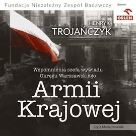 okładka Wspomnienia Szefa Wywiadu Warszawskiego Okręgu Armii Krajowej, Audiobook | Trojańczyk Henryk
