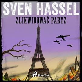 okładka Zlikwidować Paryż, Audiobook | Hassel Sven