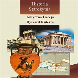 okładka Antyczna Grecja, Audiobook   Kulesza Ryszard
