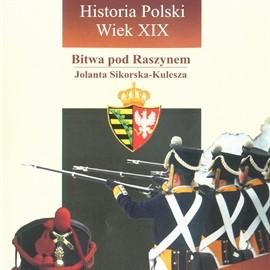 okładka Bitwa pod Raszynem, Audiobook   Jolanta Sikorska-Kulesza