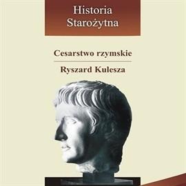 okładka Cesarstwo rzymskie, Audiobook   Kulesza Ryszard