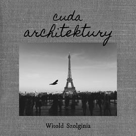 okładka Cuda architektury, Audiobook | Szolginia Witold