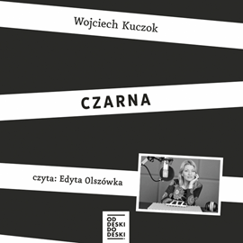 okładka Czarnaaudiobook | MP3 | Wojciech Kuczok