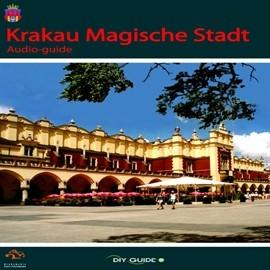 okładka Krakau Magische Stadt, Audiobook   Martyniuk Tomasz