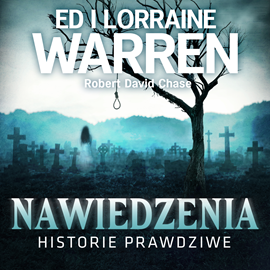 okładka Nawiedzenia. Historie prawdziwe, Audiobook   i Lorraine Warren Ed