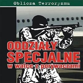 okładka Oddziały specjalne w walce z porywaczami, Audiobook   Ox Mark