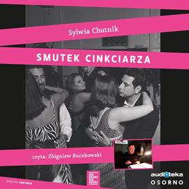 okładka Smutek cinkciarzaaudiobook | MP3 | Sylwia Chutnik