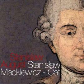 okładka Stanisław August, Audiobook | Mackiewicz - Cat Stanisław