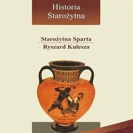 okładka Starożytna Sparta, Audiobook   Kulesza Ryszard