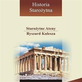 okładka Starożytne Ateny, Audiobook   Kulesza Ryszard
