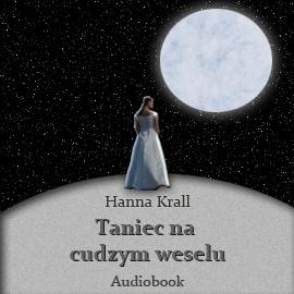 okładka Taniec na cudzym weselu, Audiobook | Krall Hanna