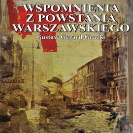 okładka Wspomnienia z powstania warszawskiego, Audiobook | Gerard Gracki Gustaw