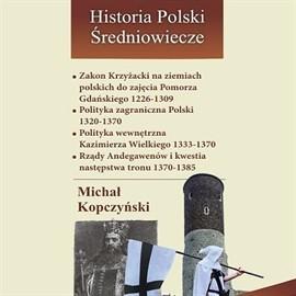 okładka Zakon Krzyżacki na ziemiach polskich do pokoju kaliskiego 1226-1348, Audiobook | Kopczyński Michał