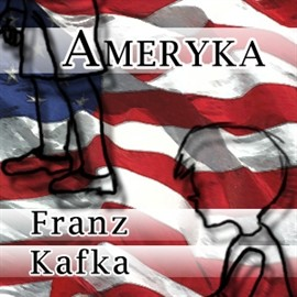 okładka Ameryka, Audiobook | Franz Kafka