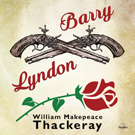 okładka Barry Lyndon, Audiobook | William Makepeace Thackeray