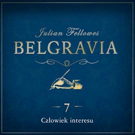 okładka Belgravia. Odcinek 7, Audiobook   Julian Fellowes