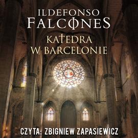 okładka Katedra w Barcelonie, Audiobook | Ildefonso Falcones